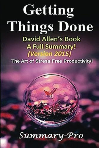 how to get things done book summary