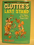 Clutter's Last Stand (0739452460) by Don Aslett