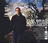 echange, troc Rocky Votolato - The Brag and Cuss