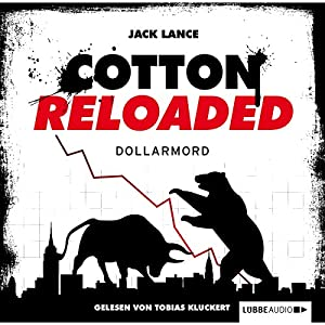 Dollarmord (Cotton Reloaded 22) Hörbuch