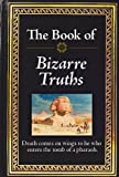Armchair Reader: The Book of Bizarre Truths