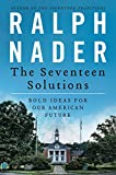 img - for The Seventeen Solutions: Bold Ideas for Our American Future book / textbook / text book