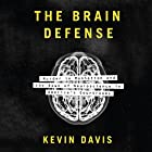 The Brain Defense: Murder in Manhattan and the Dawn of Neuroscience in America's Courtrooms Hörbuch von Kevin Davis Gesprochen von: Jim Frangione