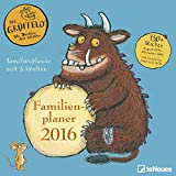 Der Grüffelo 2016 - Kinderkalender 2016 / Familienplaner - 30 x 30 cm