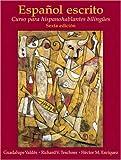img - for Espa ol escrito: Curso para hispanohablantes biling es (6th Edition) book / textbook / text book