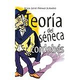 Teoría del séneca cordobés (Andalucía)