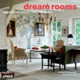 Dream Rooms: Inspirational Interiors from 100 Homesby Johanna Thornycroft