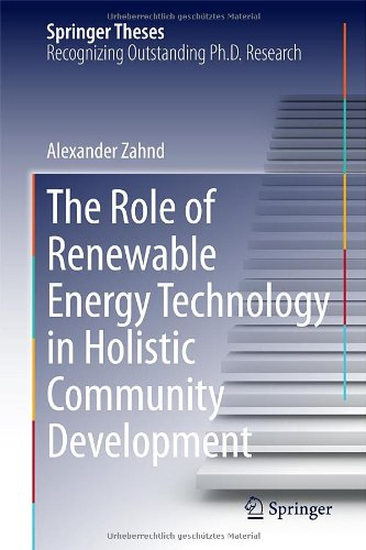 The Role Of Renewable Energy Technology In Holistic Community Development (Springer Theses)