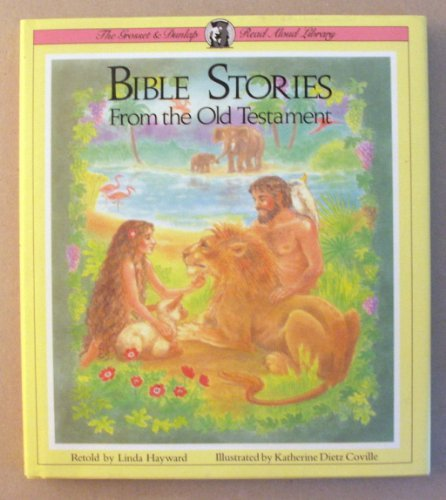 Bible Stories from the Old Testament (Grosset and Dunlap Read Aloud Library)