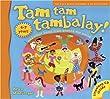 Tam Tam Tambalay!