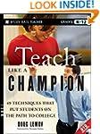 Teach Like a Champion: 49 Techniques...
