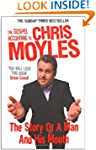 The Gospel According to Chris Moyles:...