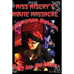 Miss Misery's Movie Massacre: Axe Mas Special
