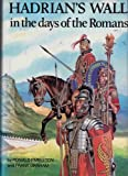 Hadrian's Wall in the Days of the Romans Frank Graham