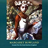 Margaret Bowland: Excerpts from the Great American Songbook (0979845041) by Greenville County Museum of Art