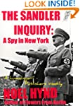 The Sandler Inquiry: A Spy in New York