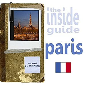 The Inside Guide To Paris Audiobook