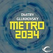 Metro 2034 | Dmitry Glukhovsky