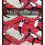 Art Deco Textiles (Paperback)