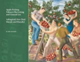 img - for Apple Picking, Tobacco Harvesting and General Lee: Arlington's New Deal Murals and Muralist book / textbook / text book