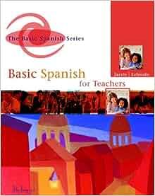 FOR SPANISH EDUCATORS