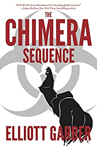 The Chimera Sequence by Elliott Garber ebook deal