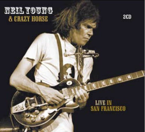 Neil Young - Live In San Francisco - Zortam Music