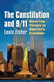The Constitution and 9/11: Recurring Threats to America