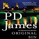 Original Sin: Adam Dalgliesh, Book 9 Audiobook by P.D. James Narrated by Penelope Dellaporta