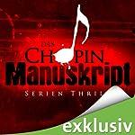 Das Chopin-Manuskript | Jeffery Deaver,David Hewson,James Grady