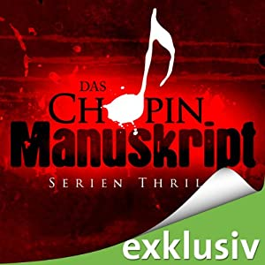 Das Chopin-Manuskript Hörbuch