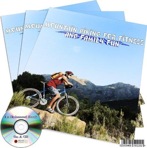 MOUNTAIN BIKING FOR FITNESS AND FAMILY FUN AN ENHANCED BOOK ON A CD BIKE CYCLING