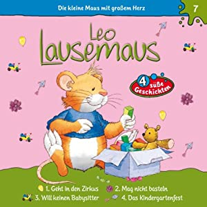 Leo Lausemaus geht in den Zirkus (Leo Lausemaus 7) Hörspiel