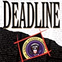 Deadline (       UNABRIDGED) by John Dunning Narrated by Ed Sala