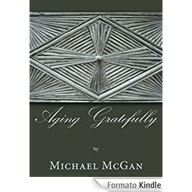 Aging Gratefully (English Edition)
