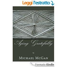 Aging Gratefully (English Edition)