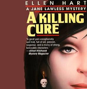 The Killing Cure | [Ellen Hart]