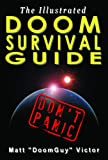 Matt Victor Illustrated Doom Survival Guide: Don't Panic