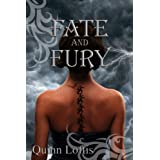 Fate and Fury (The Grey Wolves Series) ~ Quinn Loftis