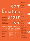 Combinatory-Urbanism-The-Complex-Behavior-of-Collective-Form
