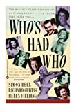 Who's Had Who (0446390429) by Richard Curtis