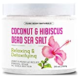 Bath Salts for Relaxation with Coconut, Hibiscus, Dead Sea Salt and Shea Butter - Great for joint and muscle pain relief, mineral bath soak and foot soak, stress reduction 20 oz. by Pure Body Naturals