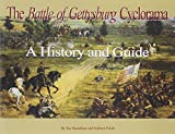 The Battle of Gettysburg Cyclorama, A History and Guide