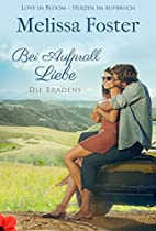 BEI AUFPRALL LIEBE: JAKE BRADEN (DIE BRADENS IN TRUSTY, CO 6) (GERMAN EDITION)