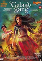 GULAAB GANG [BOLLYWOOD]