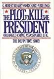 The Plot to Kill the President
