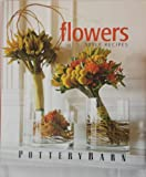 img - for Flowers: Style Recipes book / textbook / text book