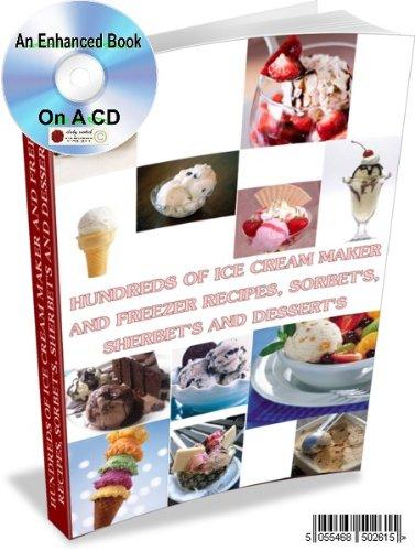 an-enhanced-pdf-cd-recipe-guide-with-hundreds-of-ice-cream-maker-and-freezer-recipes-sorbets-sherbet