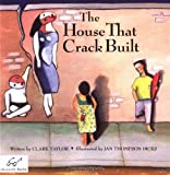 The House That Crack Built [Paperback] [1992] Clark Taylor, Jan Thompson Dicks