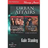 Urban Affairs [Claiming Korey: More Than Human] (Siren Publishing Menage Amour Manlove) ~ Gale Stanley